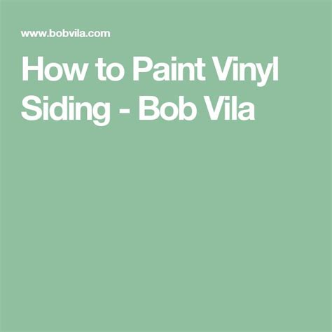 how to paint vinyl siding vinyls bobs and how to paint