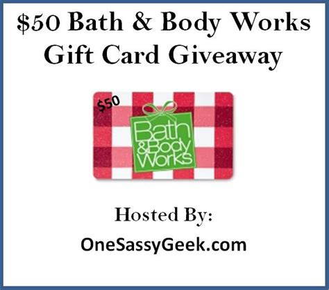 Do Bath And Body Works Gift Cards Expire - win 50 bath and body works gc ends 1 17 us only