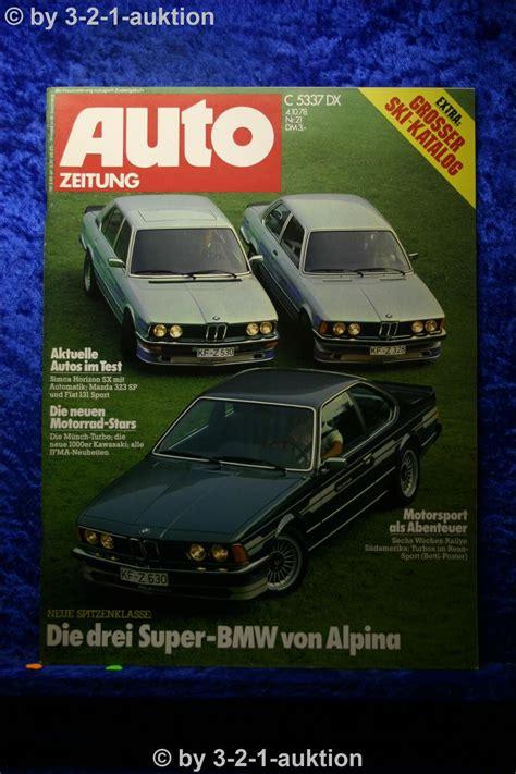 Motorrad Spiegel Zeitung by Auto Zeitung 21 78 Bmw Alpina B3 B7 Coupe M 252 Nch Turbo Fiat