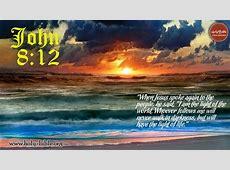 Bible Verse of the day – John 8:12 | Holy Bible Hebrews 12:14