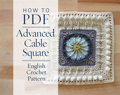 english patterns pdf diy pdf english crochet pattern advanced cable square step by