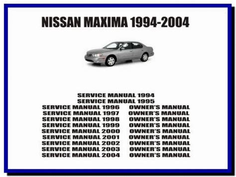 free auto repair manuals 2008 nissan maxima security system nissan maxima 1994 2004 service manual owners manual