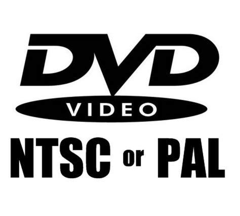 dvd format ntsc region 0 ntsc pal vs todo sobre ntsc y pal