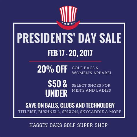 president s day weekend sale presidents day sale this weekend haggin oaks