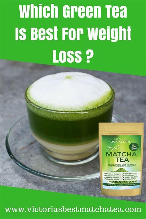 best green tea powder matcha green tea weight loss