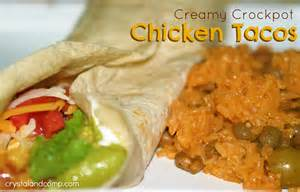 easy recipes creamy crockpot chicken tacos crystalandcomp com