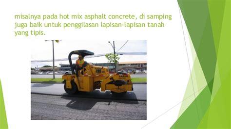 Alat Berat Kontruksi metode kontruksi pemadatan alat berat presentasi 2