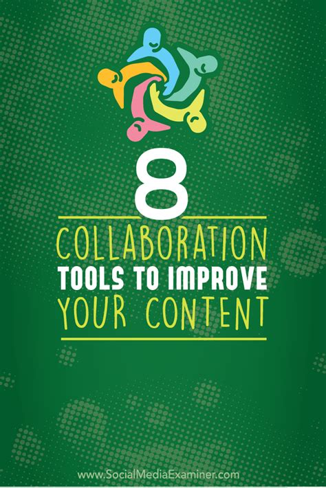 collaboration tool 8 collaboration tools to improve your content social