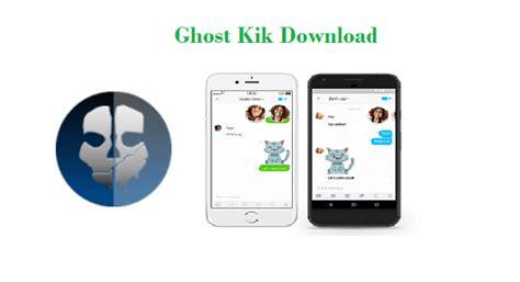 theme kik apk ghost kik ghostkik apk download for android ios pc 2018