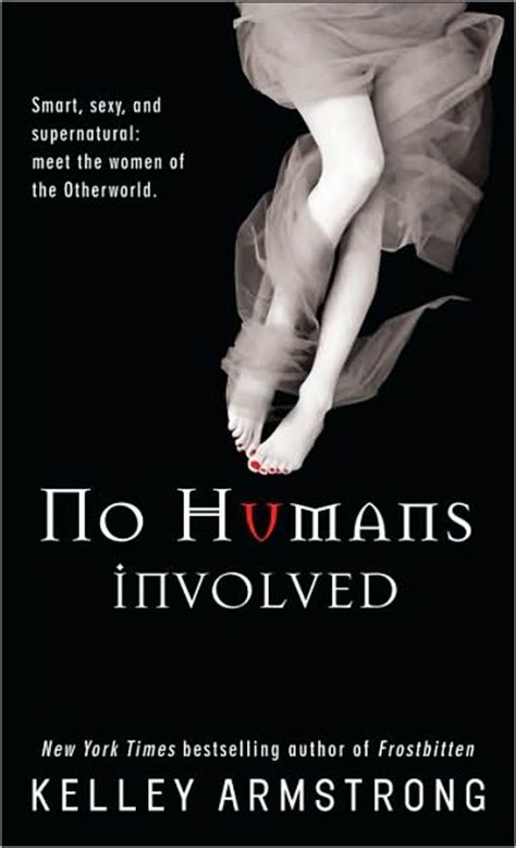 Novel Inggris Kelley Armstrong Tales Of The Other World no humans involved otherworld wiki