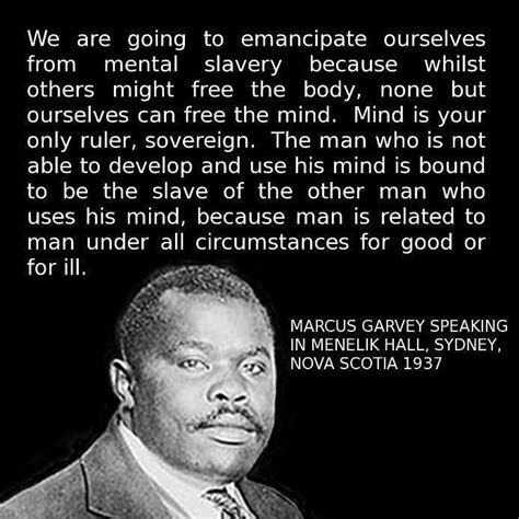 leadership of shame pleading ignorance of the after harming another in reprisal is no excuse books 25 best garvey quotes on garvey