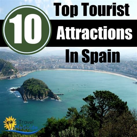 top 10 tourist attractions in top 10 tourist attractions in spain travel me guide