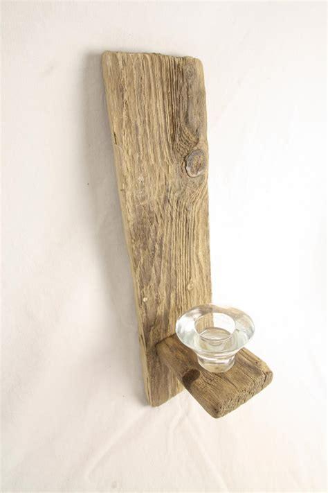 Wandkerzenhalter Holz by Treibholz Wandkerzenhalter Www Treibholz Bodensee De