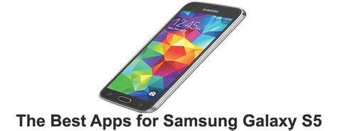 best samsung apps for s5 10 best apps for samsung galaxy s5 to load up your phone