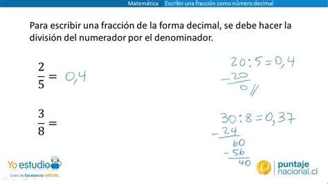cmo no escribir una matem 225 tica escribir una fracci 243 n como n 250 mero decimal youtube