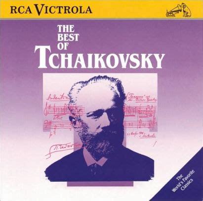the best of tchaikovsky the best of tchaikovsky 90266077526 cd barnes noble 174
