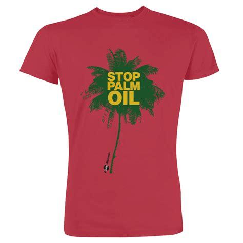 ilfatto alimentare petition update 183 t shirt contro l olio di palma sostieni