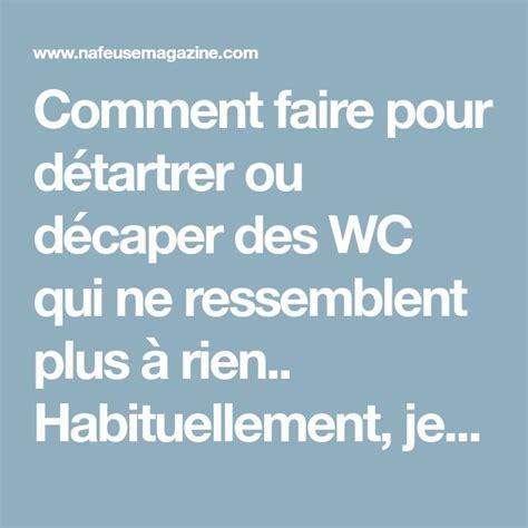 Detartrer Wc Avec Acide Chlorhydrique by D 233 Tartrer Ses Wc Avec De L Acide Chlorhydrique Savons