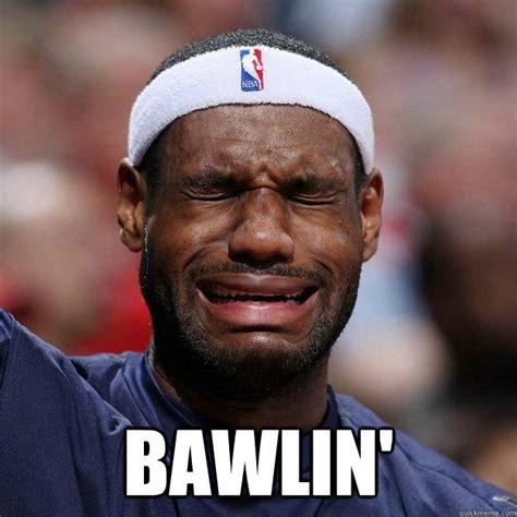Lebron Crying Meme - bawlin lebron crying quickmeme