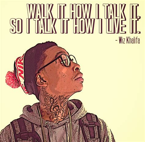 wiz khalifa lyrics everything i do wiz khalifa quotes