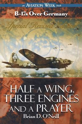 just winging it prayers for my pilot books 楽天ブックス half a wing three engines and a prayer brian d
