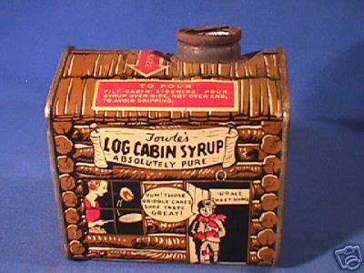log cabin syrup   tin  distinctly remember    breakfast table   fascinated