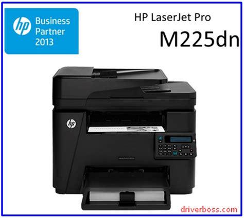 Printer Hp M225dn hp laserjet pro mfp m225dn driver driver