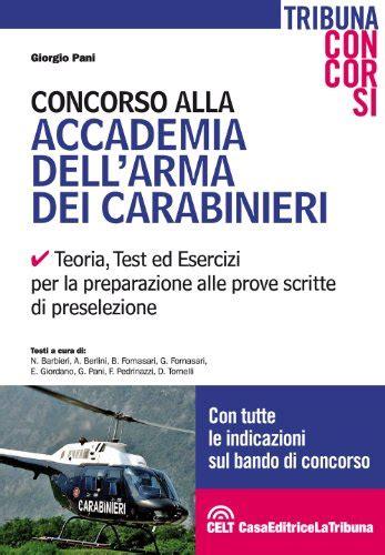 simulazione test carabinieri concorso alla accademia dell arma dei carabinieri teoria