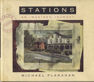 journey to constellation station books stations an imagined journey by michael flanagan
