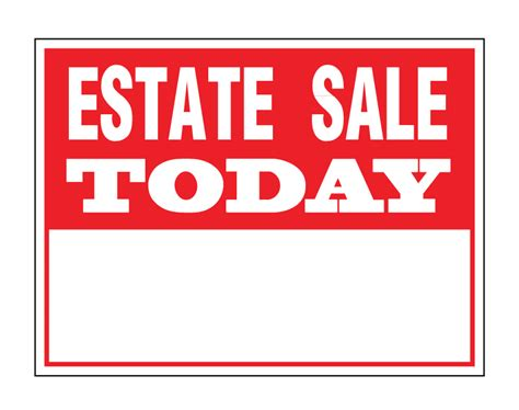 Buy Garage Sale Signs by Buy Our Quot Estate Sale Today Quot Coroplast Sign At Signs World Wide