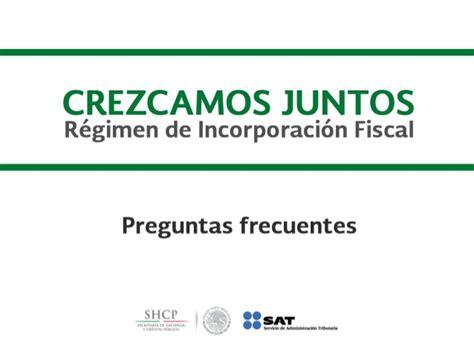 guia regimen de incorporacion fiscal 2015 slideshare preguntas frecuentes de regimen de incorporacion fiscal mexico