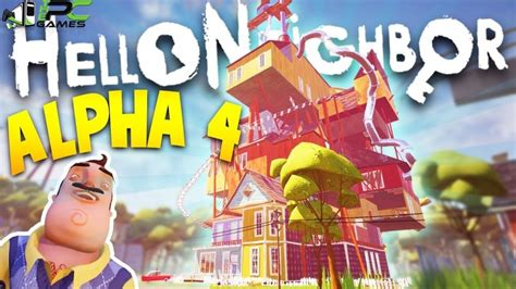 home design game neighbors hello neighbor free download hello neighbor alpha 4 pc game free download