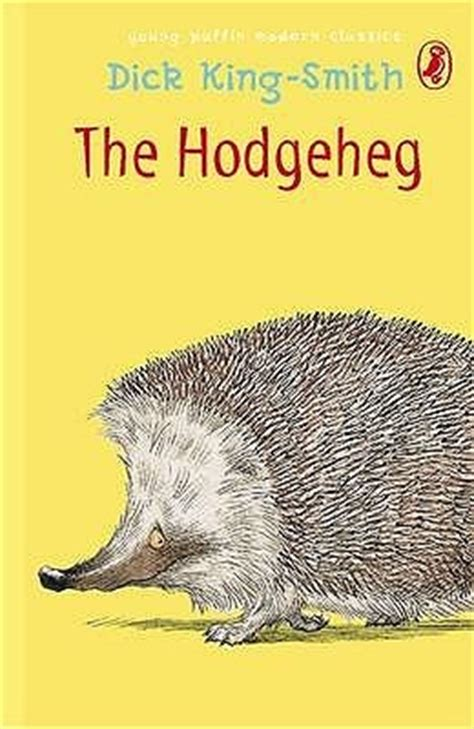 the hodgeheg the hodgeheg by king smith reviews discussion bookclubs lists