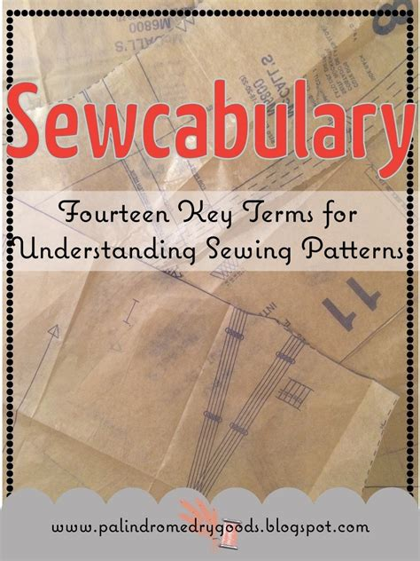 pattern sewing terms sewcabulary fourteen key terms for understanding sewing