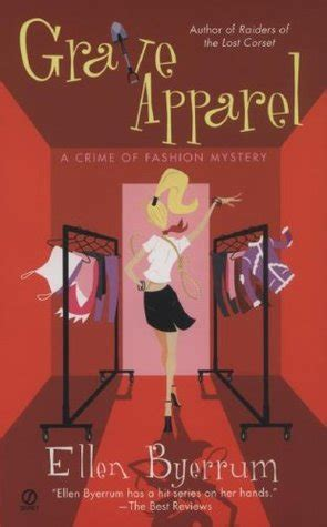 grave apparel a crime of fashion mystery the crime of fashion mysteries volume 5 books grave apparel crime of fashion 5 by byerrum