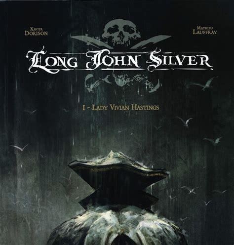 long john silver 1 8498475732 eclectica graphic novel long john silver
