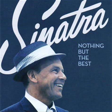 nothing but the best frank sinatra lamusicaencd frank sinatra nothing but the best