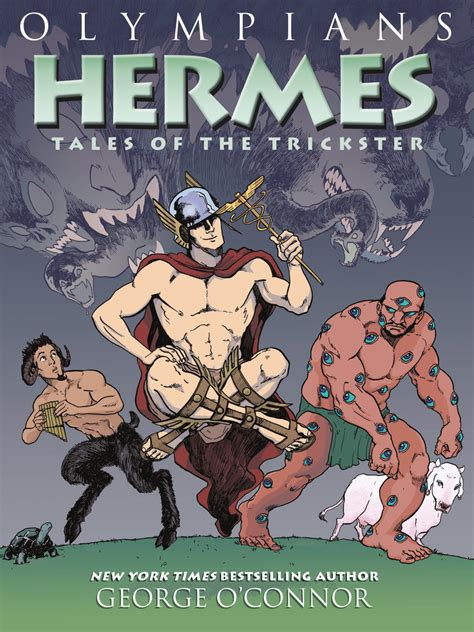 olympians hermes tales of the trickster books olympians hermes george o connor macmillan