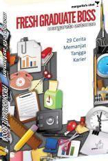 Buku Fresh Graduate By Margareta Astaman november 2013 ula3 s