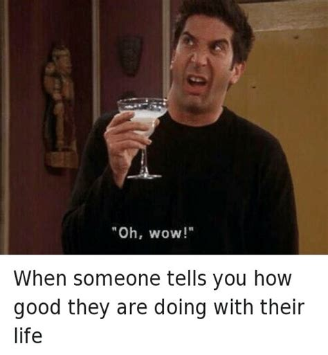 Oh Wow Meme - super dank hand picked meme from friends 1994 oh wow