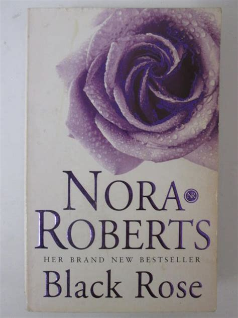 bed of roses nora roberts general fiction black rose nora roberts was sold for r35
