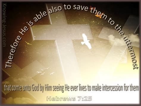 He Is Able To Save To The Uttermost by Hebrews 7 25 He Is Able To Save To The Uttermost Beige