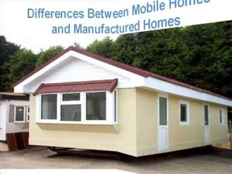 differences between mobile homes and manufactured homes
