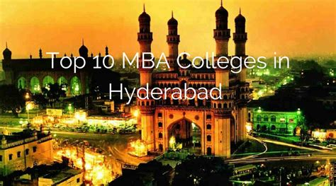 Mica Mba College Ranking by Updated Top Mba Colleges In Hyderabad 2018 List Of