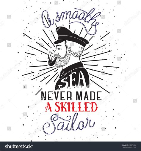 Poster Quote Inspiratif A Smooth Sea Never Made A Skilled Sailor lettering poster smooth sea stock vector 292970906