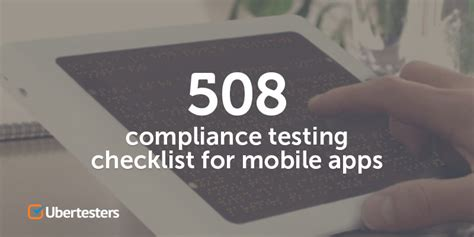 Section 508 Compliance Testing by 508 Compliance Testing Checklist For Mobile Apps