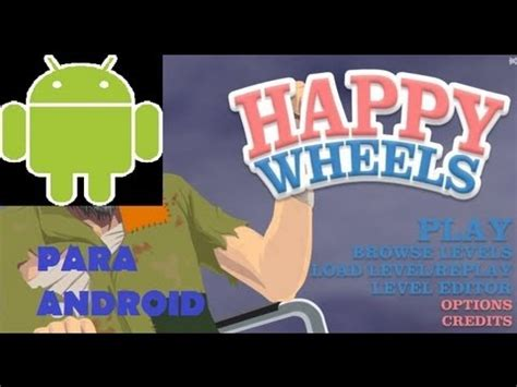 aptoide happy wheels tutorial 191 como jugar happy wheels en tu celular o tablet
