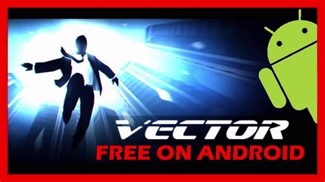 tutorial juego vector android download vector full version for free android