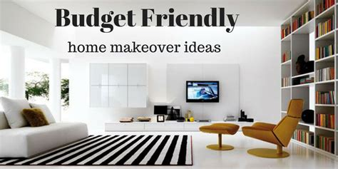 Home Makeover by 6 Easy Budget Friendly Home Makeover Ideas Lifestyle