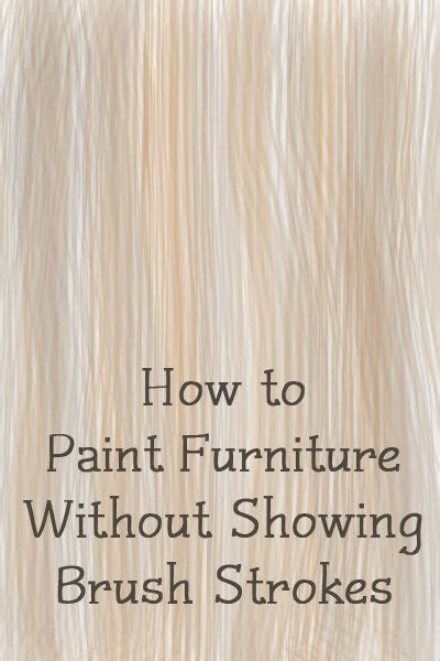 how to paint acrylic without brush strokes how to paint furniture without showing brush strokes diy